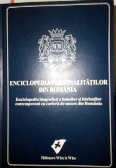 Petre SERBAN este inscris in Encliclopedia Personalitatilor din Romania din 2010